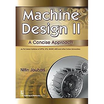 Machine Design II - A Concise Approach by N. Hari - 9788123928760 Book