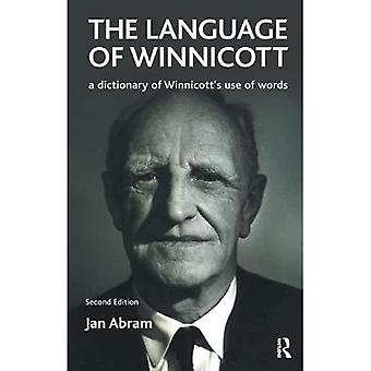 Language of Winnicott: A Dictionary of Winnicott's Use of Words