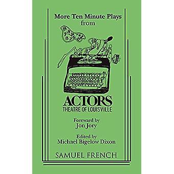 More Ten Minute Plays by More Ten Minute Plays - 9780573693076 Book