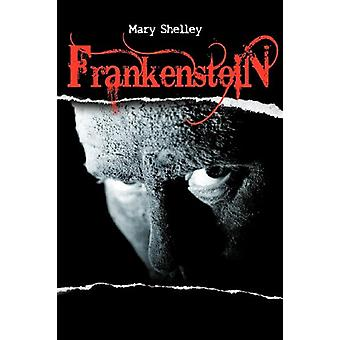 Frankenstein or The Modern Prometheus by Mary Shelley - 9781613821657