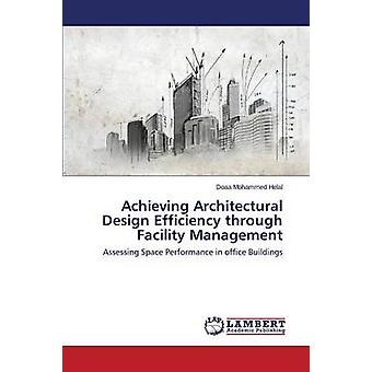 Achieving Architectural Design Efficiency Through Facility Management