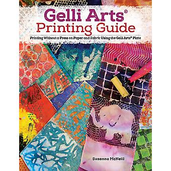 Gelli R Printing Expanded Edition Printing Without a Press on Paper and Fabric Using the Gelli R Plate Design Originals 32 BeginnerFriendly  Paper and Fabric Using the Gelli Arts Plate