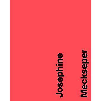Josephine Meckseper por Editado por Laurence Gateau