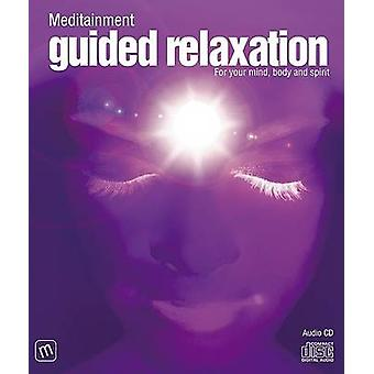 Guided Relaxation by Richard Latham & Read by Jane Warren