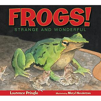 Frogs by Laurence Pringle