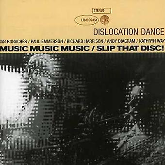 Dislocation Dance - Music Music Music/Slip That Disc [CD] USA import