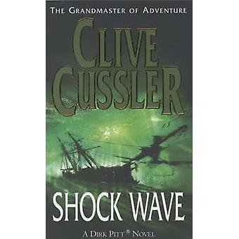 Shock Wave - un romanzo (riedizione) di Clive Cussler - 9780743449670 libro