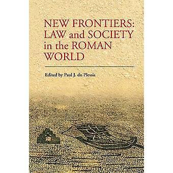 Uudet rajat - lain ja yhteiskunnan Roman maailman Paul du Plessis