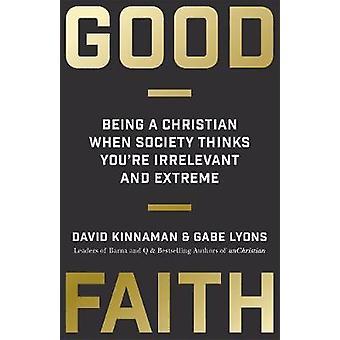 Treu und glauben -, ein Christ, wenn die Gesellschaft denkt, du bist nicht relevant ein