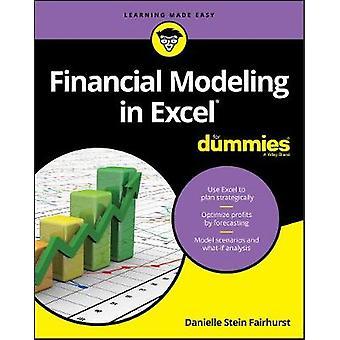 Financial Modeling in Excel For Dummies by Danielle Stein Fairhurst -