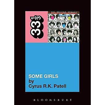 Les Rolling certaines filles Stones par Cyrus R. K. Patell - 9781441192806