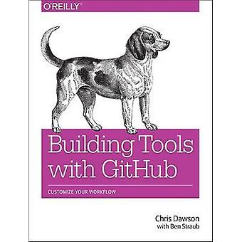 Rakennus työkaluja GitHub - mukauttaa työnkulkua Chris Dawson-