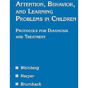 Attention - Behavior - and Learning Problems in Children - Protocols f