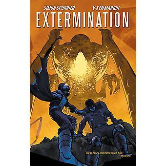 Extermination - v. 2 by Simon Spurrier - Ken V. Marion - 9781608863150