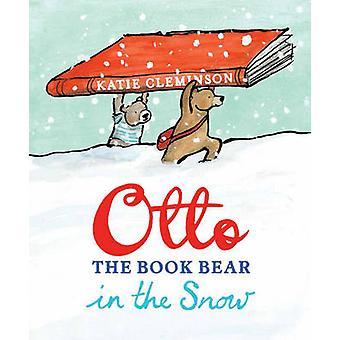 Otto der Buch-Bär im Schnee von Katie Cleminson - 9781780080116 Buch