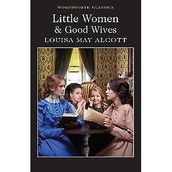 Little Women & Good Wives by Louisa May Alcott - 9781840227536 Book