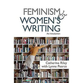 Feminismus und Schreiben der Frauen - eine Einführung von Catherine Riley - 97