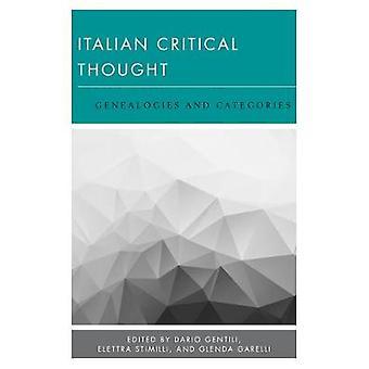 Italian Critical Thought - Genealogies and Categories by Italian Criti