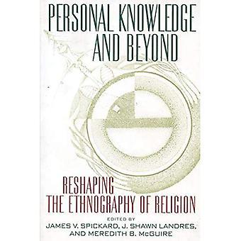 Persönliches Wissen und darüber hinaus: Neugestaltung der Ethnographie der Religion