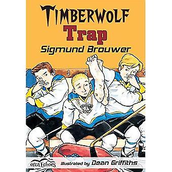 Timberwolf piège