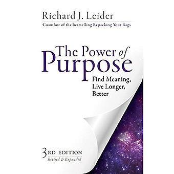 Kraften i syftet: finna mening, leva längre, bättre