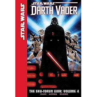 Star Wars Darth Vader 4: De Shu-Torun oorlog (Star Wars: Darth Vader)