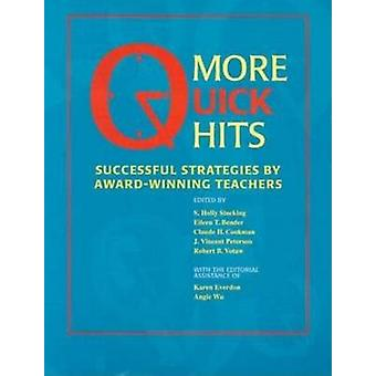 More Quick Hits Successful Strategies by AwardWinning Teachers by Brand & Myles