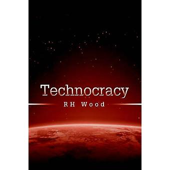 Technocracy by Wood & RH