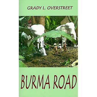 Burma-veien av Overstreet & Grady L.
