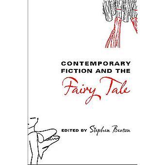 Fiction contemporaine et le conte de fées par Stephen & Benson