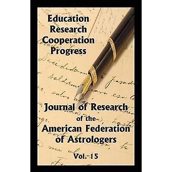 占星術師のアメリカ連合による占星術 Vol. 15 のアメリカ連合の研究のジャーナル
