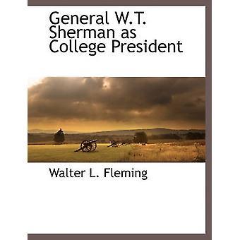 Generale W.T. Sherman come presidente del College di Fleming & Walter Lynwood