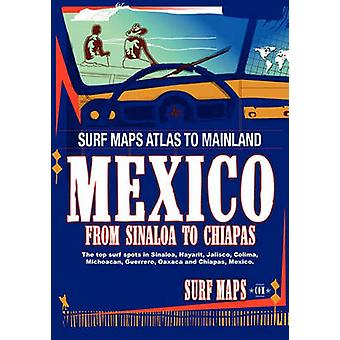 Surfmaps Mainland Mexico by Maps & Surf