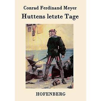 Huttens letzte Tage par Conrad Ferdinand Meyer