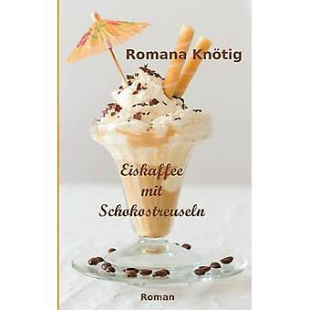 Eiskaffee Mit Schokostreuseln av Knotig & Romana