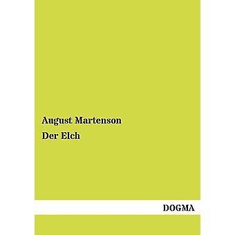 Der Elch par Martenson & août