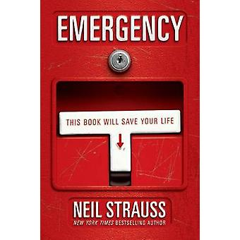 Emergency - This Book Will Save Your Life by Neil Strauss - 9780060898