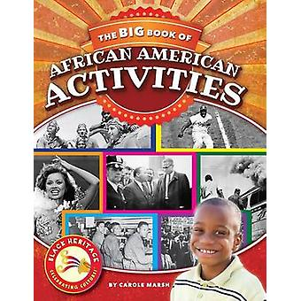 The Big Book of African American Activities by Carole Marsh - 9780635