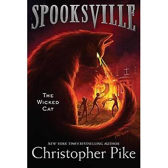 The Wicked Cat by Christopher Pike - 9781481410861 Book