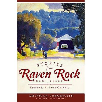 Stories from Raven Rock - New Jersey by R Curt Chinnici - 97816094983