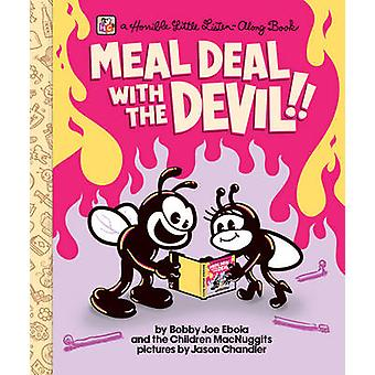 Meal Deal with the Devil - A Horrible Little Listen Along Book by Dan