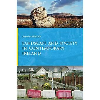 Landscape and Society in Contemporary Ireland by Brendan McGrath - 97