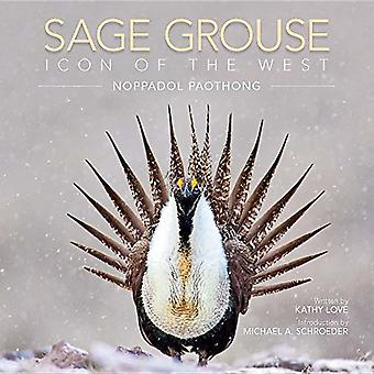 Sage Grouse - Icon of the West by Noppadol Paothong - 9780984000739 Bo