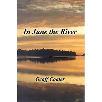 In June the River by Coates & Geoff