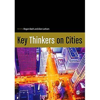 Key Thinkers on Cities by Regan Koch