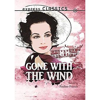 Gone with the Wind by Pauline Francis