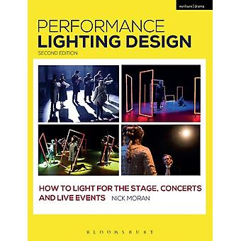Performance Lighting Design de Moran & Nick