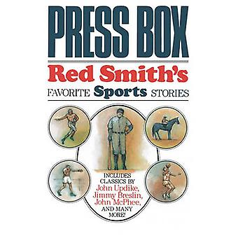 Press Box Red Smiths Favorite Sports Stories by Smith & Red