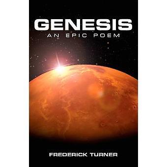 Genesis An Epic Poem of the Terraforming of Mars by Turner & Frederick