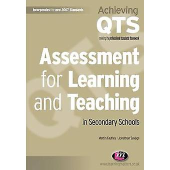 Assessment for Learning and Teaching in Secondary Schools by Fautley & Martin